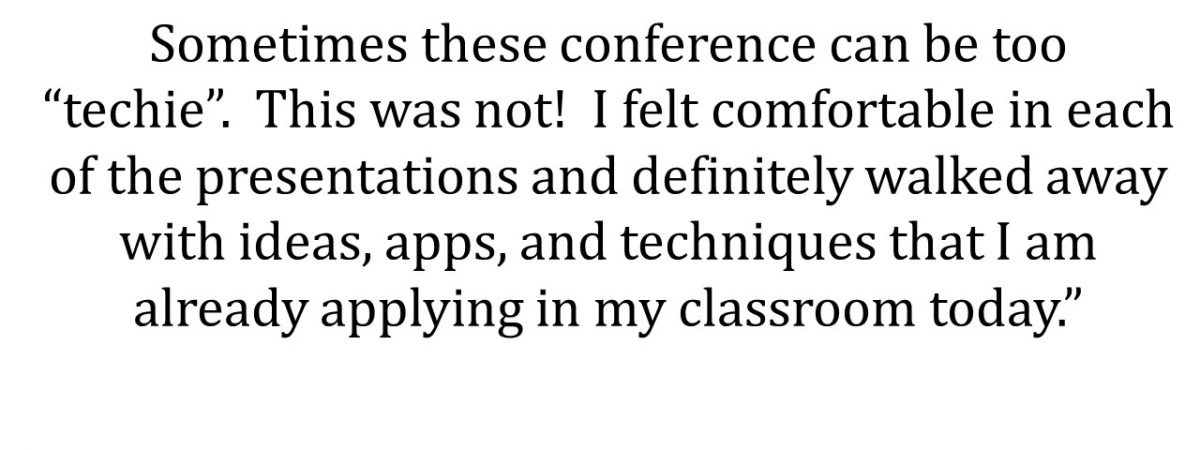 Sometimes these conferences can be too 'techie.' This was not! I felt comfortable in each of the presentations...